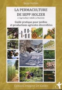 La permaculture de Sepp Holzer cover