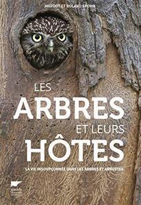 Les arbres et leurs hôtes : la vie insoupçonnée dans les arbres et arbustes cover