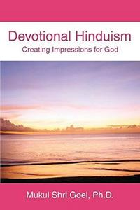 Devotional Hinduism: Creating Impressions for God cover
