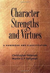 Character Strengths and Virtues: A Handbook and Classification cover