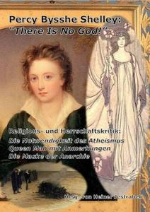 "Percy Bysshe Shelley: ""There Is No God!"" cover"