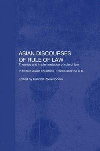 Asian Discourses of Rule of Law cover