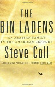 The Bin Ladens: An Arabian Family in the American Century cover