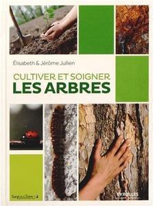 Cultiver et soigner les arbres cover