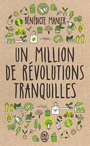 Un million de révolutions tranquilles : comment les citoyens changent le monde cover