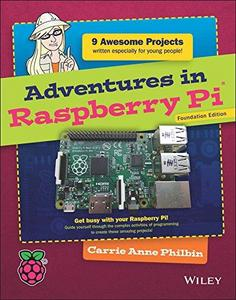 Adventures in Raspberry Pi 2e - Foundation Edition cover