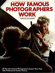 How Famous Photographers Work