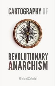 Cartography of revolutionary anarchism cover