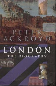 London: The Biography cover