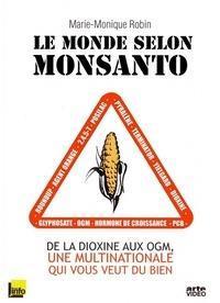 Le monde selon Monsanto - De la dioxine aux OGM, une multinationale qui vous veut du bien cover