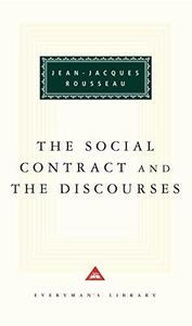 The Social Contract ; and, the Discourses (Everyman's Library Classics & Contemporary Classics)