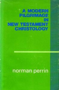 A modern pilgrimage in New Testament christology cover