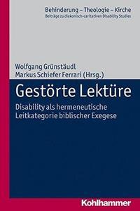 Gestörte Lektüre - Disability als hermeneutische Leitkategorie biblischer Exegese cover