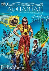Aquaman : The Atlantis Chronicles Deluxe Edition cover