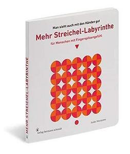 Mehr Streichel-Labyrinthe für Menschen mit Fingerspitzengefühl cover