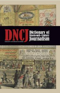 Dictionary of Nineteenth-Century Journalism: In Great Britain and Ireland