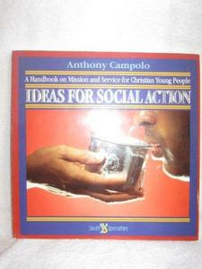 Ideas for Social Action: A Handbook on Mission and Service for Christian Young People cover