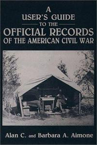 A User's Guide to the Official Records of the American Civil War cover