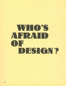 Who's afraid of design? cover