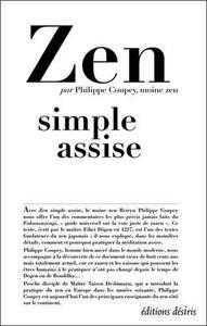 Zen : simple assise : le Fukanzazengi de Maître Dōgen cover