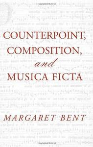 Counterpoint, Composition, and Musica Ficta