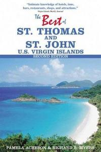 The Best of St. Thomas and St. John, U.S. Virgin Islands (Best of St. Thomas & St. John, U.S. Virgin Islands) cover