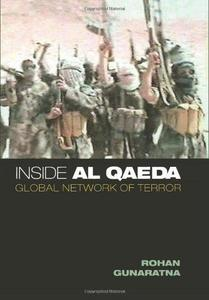 Inside Al Qaeda : Global Network of Terror
