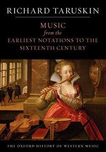 Music from the Earliest Notations to the Sixteenth Century cover