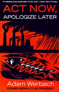 Act Now, Apologize Later cover