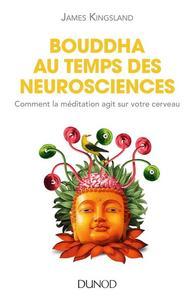 Bouddha au temps des neurosciences : Comment la méditation agit sur votre cerveau cover