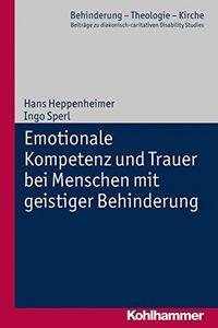 Emotionale Kompetenz und Trauer bei Menschen mit geistiger Behinderung cover