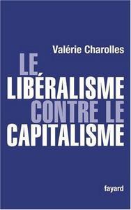 Le libéralisme contre le capitalisme cover