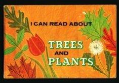 I Can Read About Trees and Plants cover
