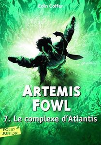 Artemis Fowl - Tome 7 - Le complexe d