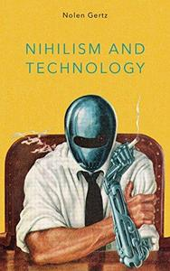 Nihilism and Technology cover