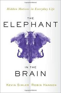 The Elephant in the Brain cover