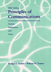 Principles of communications : systems, modulation and noise