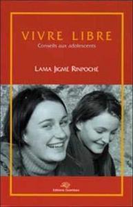 Vivre libre : conseils aux adolescents cover