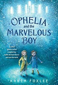 Ophelia and the Marvelous Boy cover