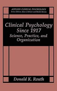 Clinical Psychology Since 1917
