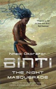 The Night Masquerade (Binti, #3) cover