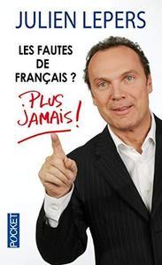 Les fautes de français ? Plus jamais ! cover