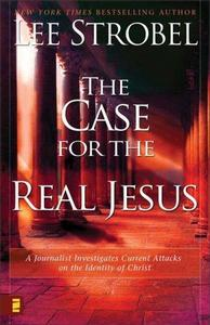 The Case for the Real Jesus cover