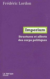Imperium : Structures et affects des corps politiques cover