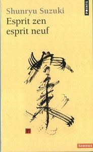 Esprit zen, esprit neuf cover