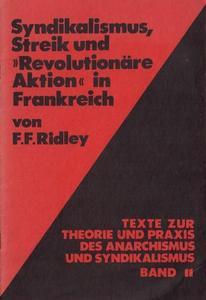 """Syndikalismus, Streik und """"Revolutionäre Aktion"""" in Frankreich cover"""