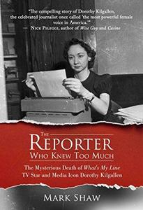 The Reporter Who Knew Too Much cover