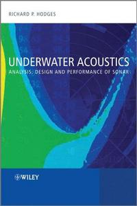 Underwater Acoustics: Analysis, Design and Performance of Sonar cover