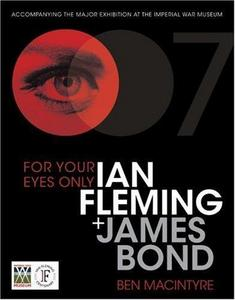 For Your Eyes Only: Ian Fleming and James Bond cover