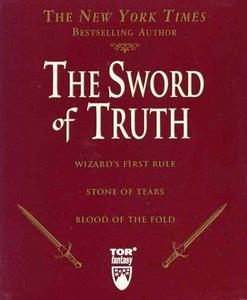 The Sword of Truth, Boxed Set I, Books 1-3: Wizard's First Rule, Blood of the Fold ,Stone of Tears cover